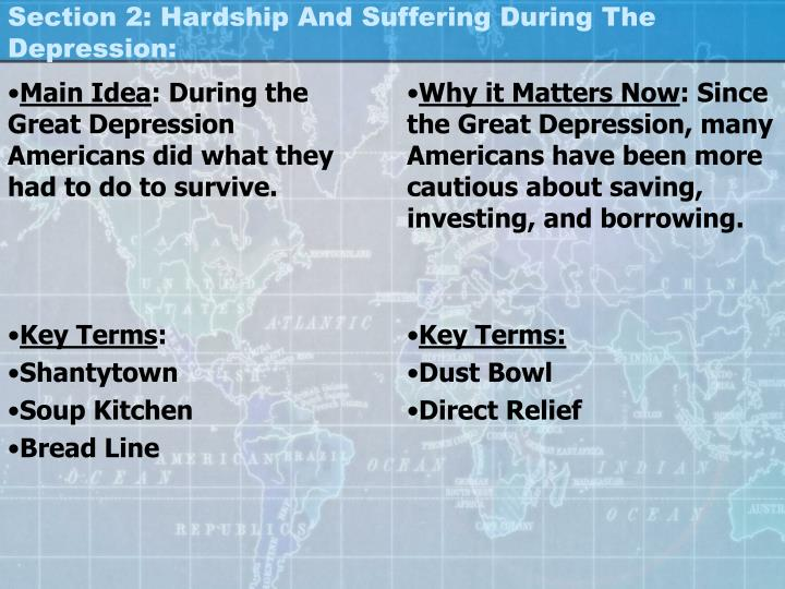 Section 2: Hardship And Suffering During The Depression: