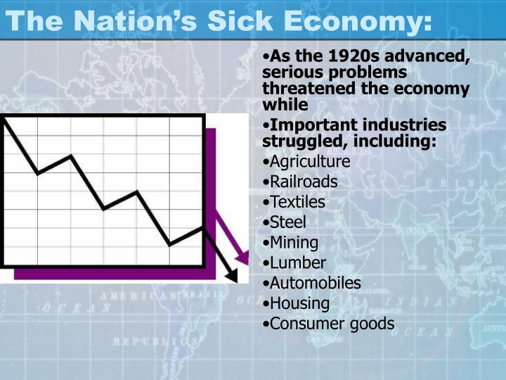 The Nation's Sick Economy: