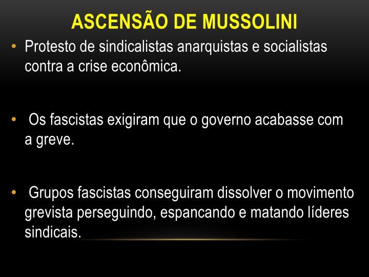 ASCENSÃO DE MUSSOLINI