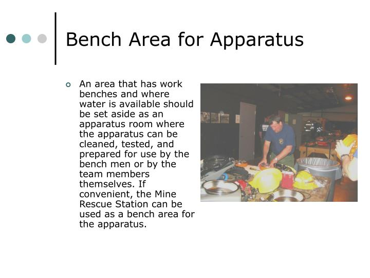 Bench Area for Apparatus