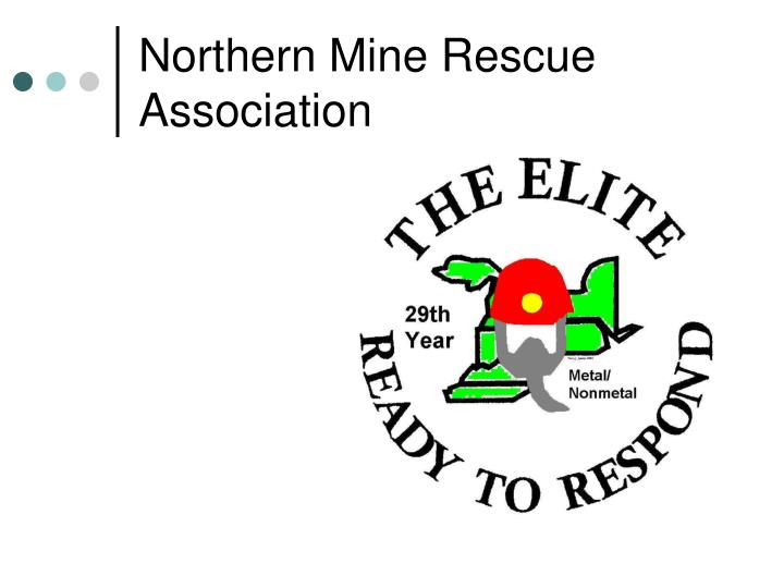 Northern mine rescue association