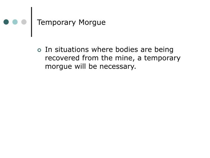 Temporary Morgue