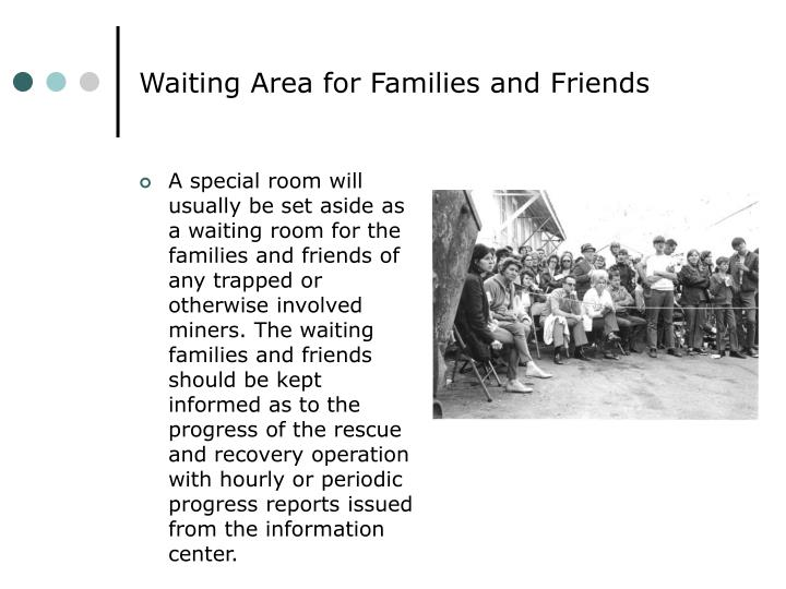 Waiting Area for Families and Friends