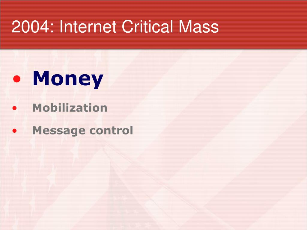 2004: Internet Critical Mass