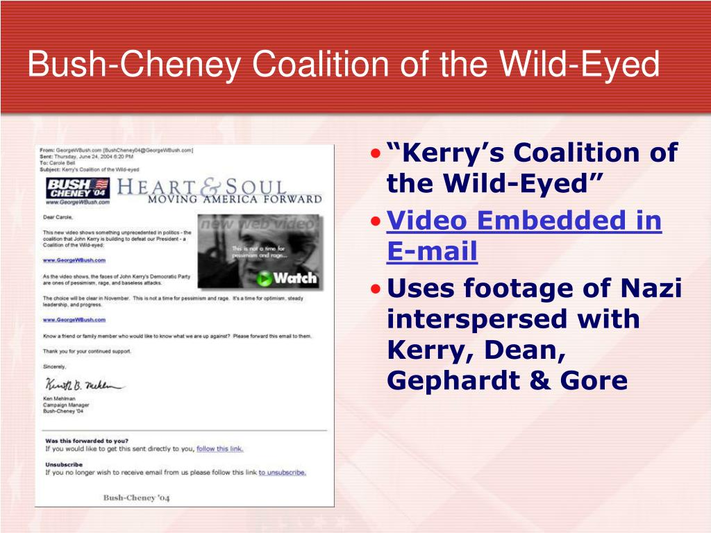 Bush-Cheney Coalition of the Wild-Eyed