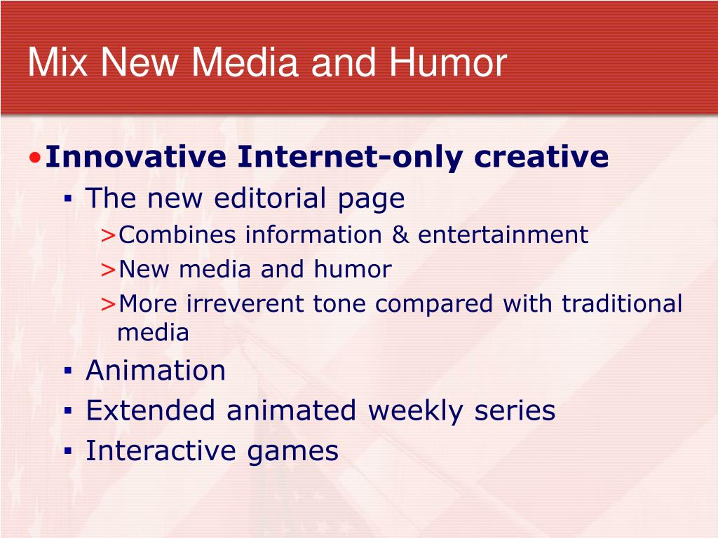 Mix New Media and Humor