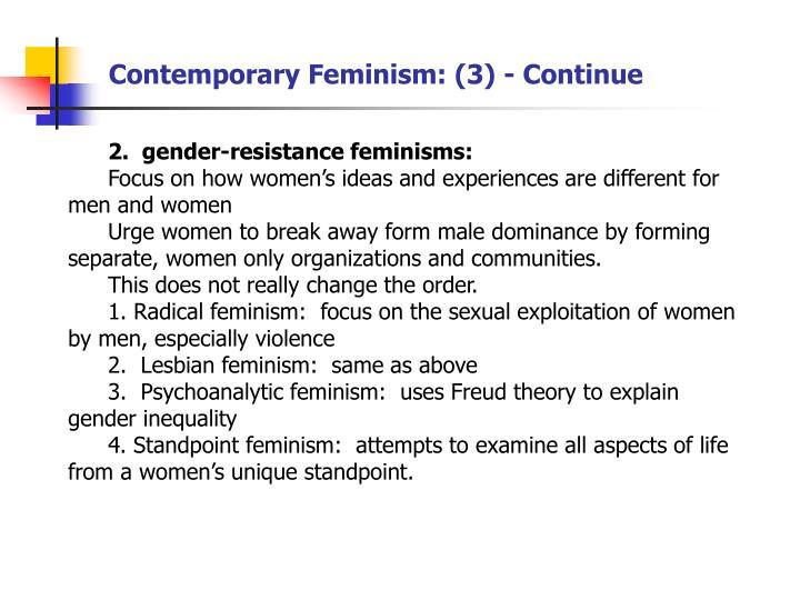 Contemporary Feminism: (3) - Continue