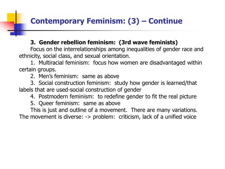 Contemporary Feminism: (3) – Continue