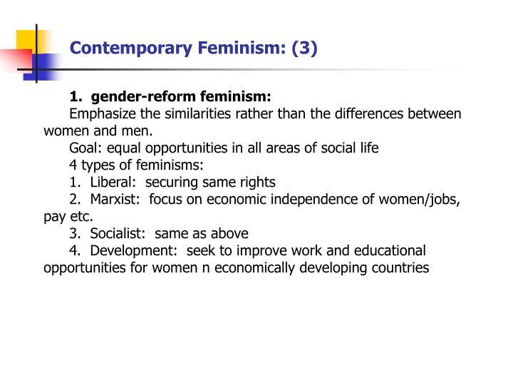 Contemporary Feminism: (3)