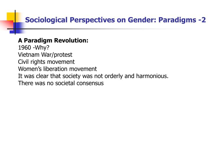 Sociological Perspectives on Gender: Paradigms -2