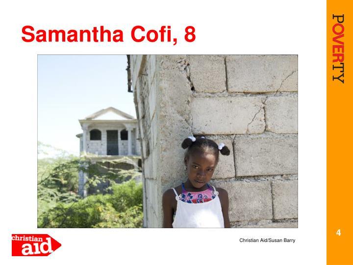 Samantha Cofi, 8
