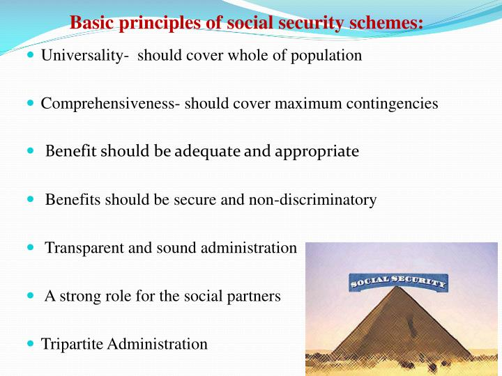 Basic principles of social security schemes: