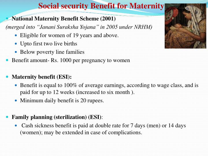 Social security Benefit for Maternity