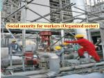 social security for workers organized sector