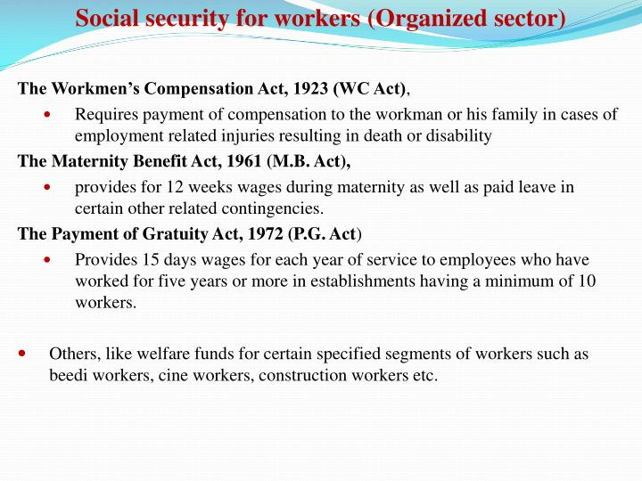 Social security for workers (Organized sector)