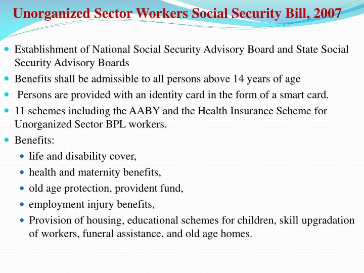 Unorganized Sector Workers Social Security Bill, 2007