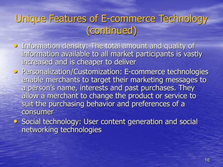 Unique Features of E-commerce Technology (continued)