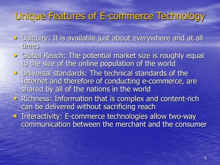 Unique Features of E-commerce Technology