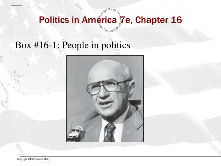Politics in america 7e chapter 16