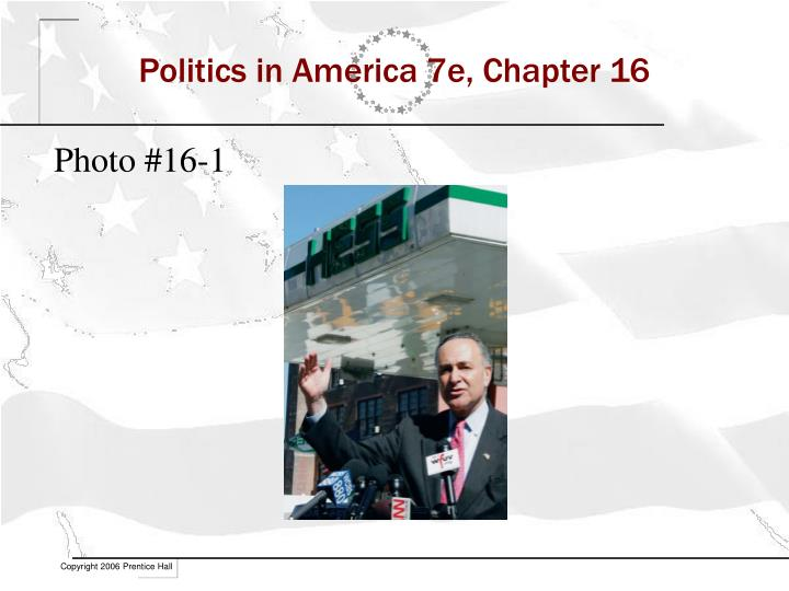 Politics in america 7e chapter 162