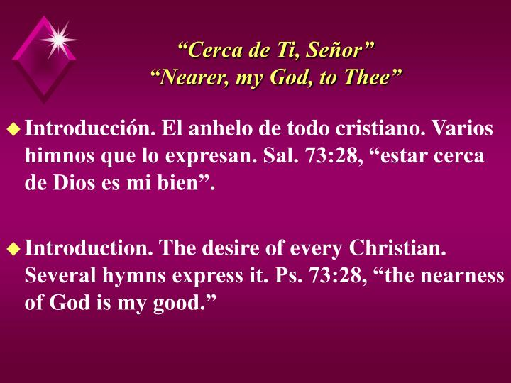 Cerca de ti se or nearer my god to thee