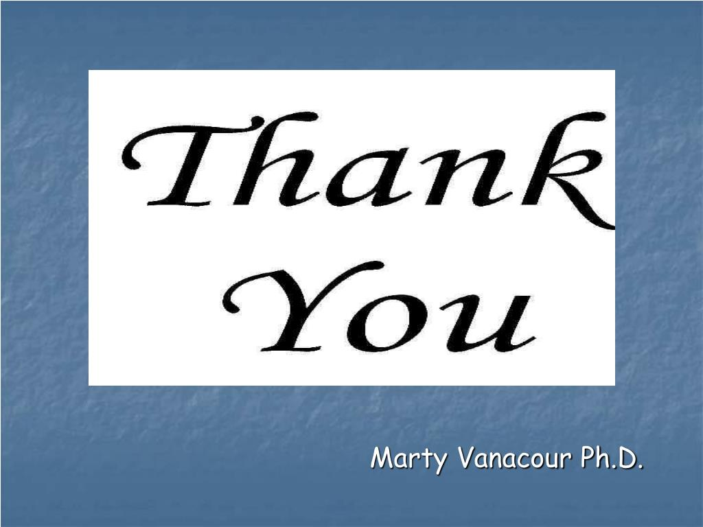 Marty Vanacour Ph.D.