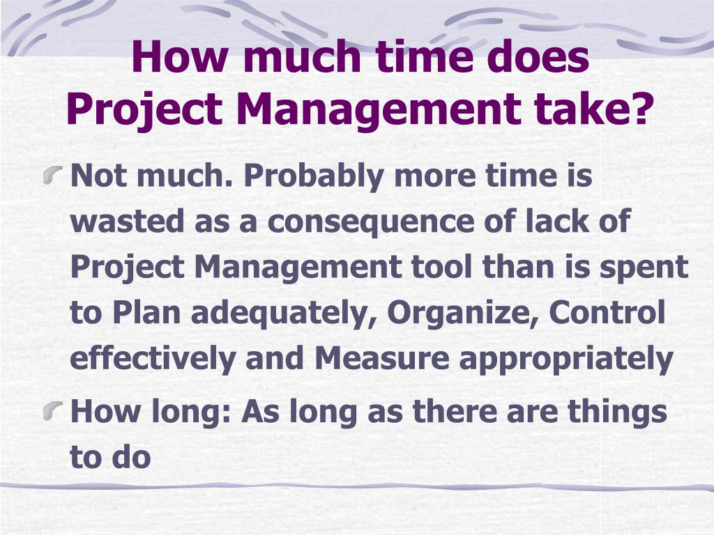 How much time does Project Management take?