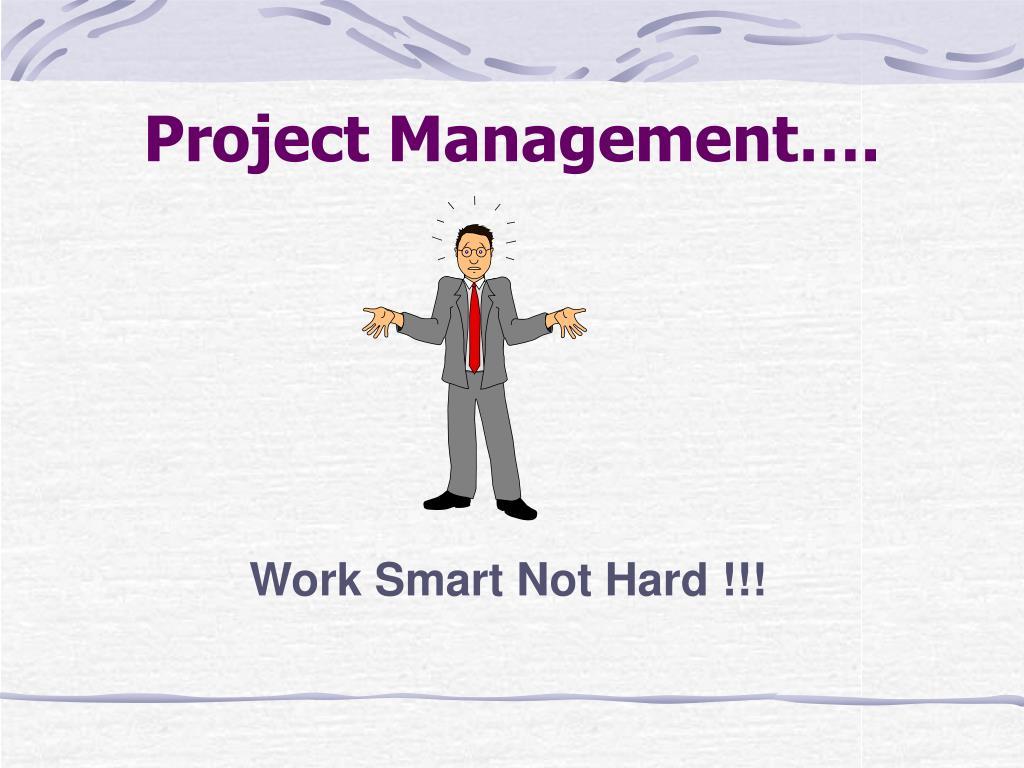 Project Management….