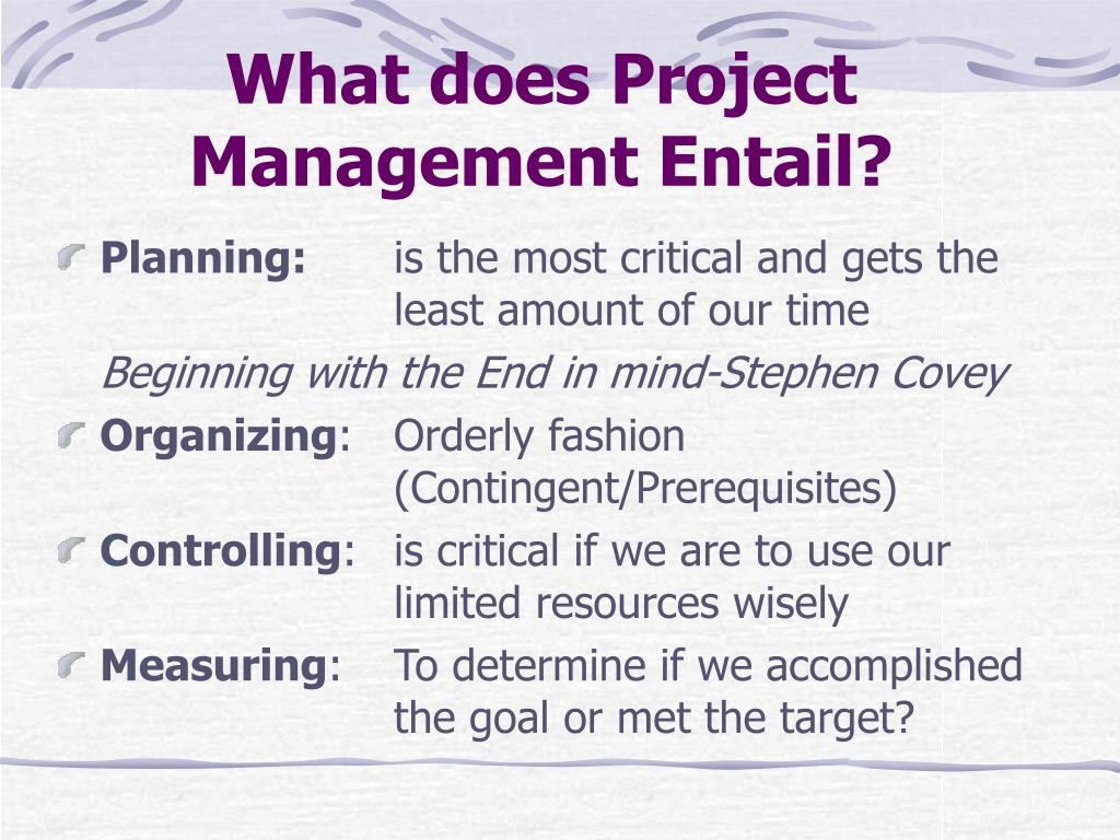 What does Project Management Entail?