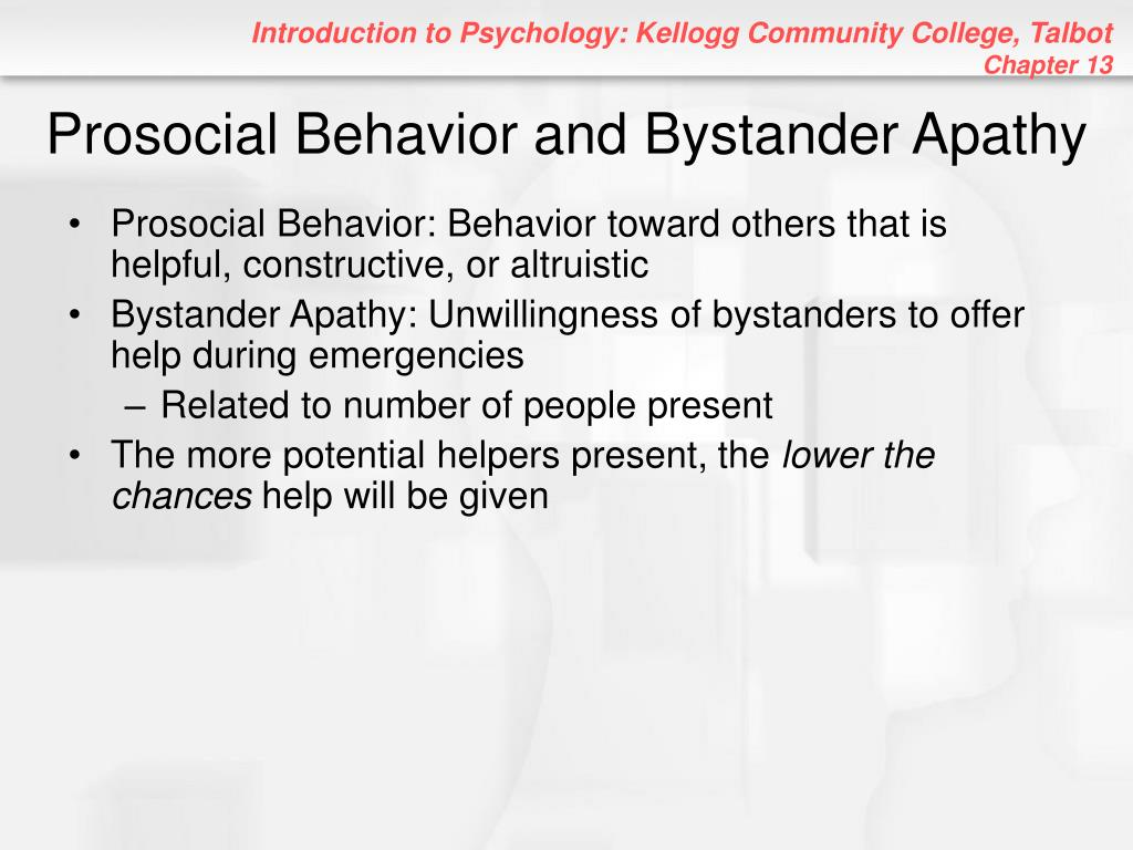 Prosocial Behavior and Bystander Apathy