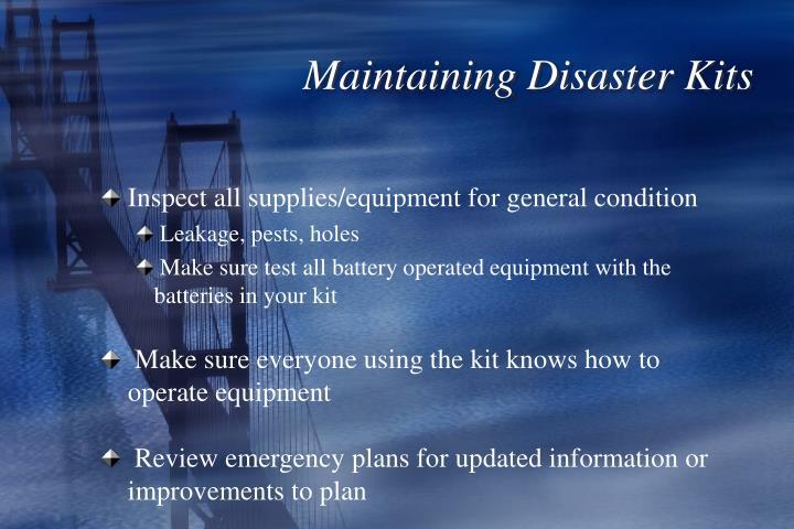 Maintaining Disaster Kits