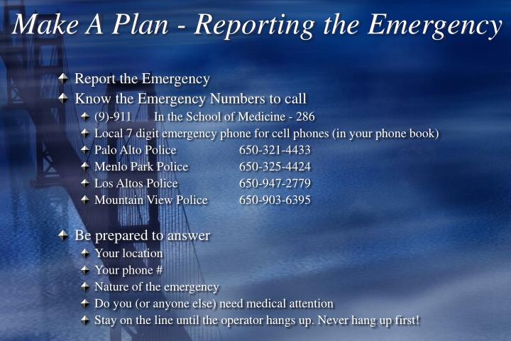 Make A Plan - Reporting the Emergency