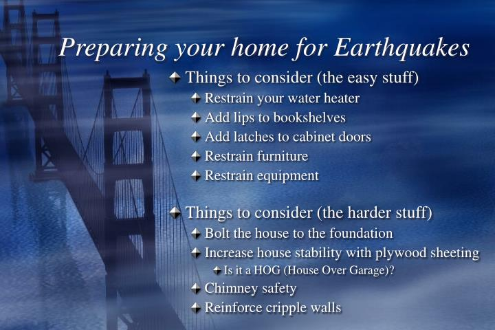 Preparing your home for Earthquakes