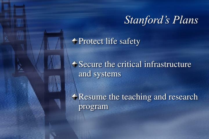 Stanford's Plans
