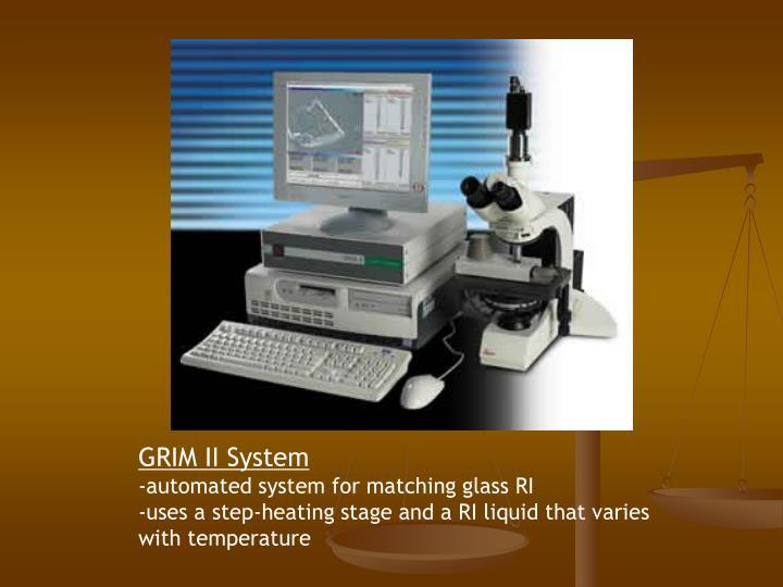 GRIM II System