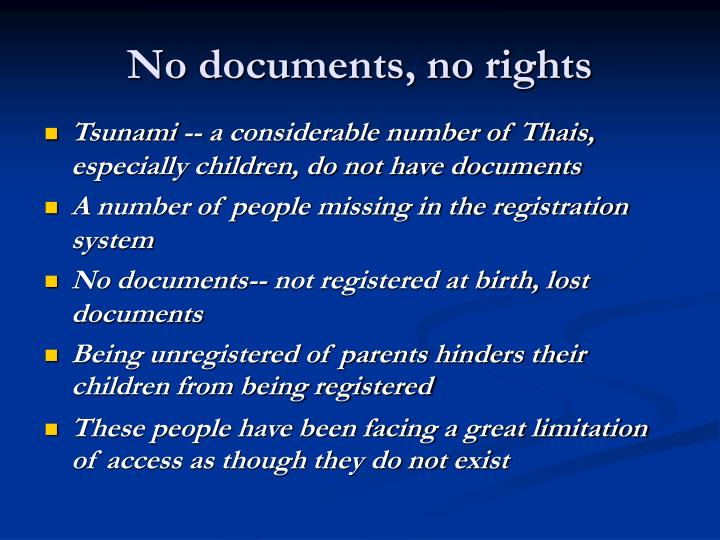 No documents, no rights
