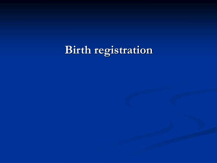 Birth registration