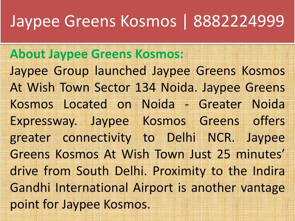 jaypee greens kosmos 8882224999