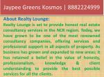 jaypee greens kosmos 88822249993