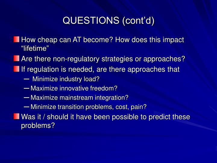 QUESTIONS (cont'd)