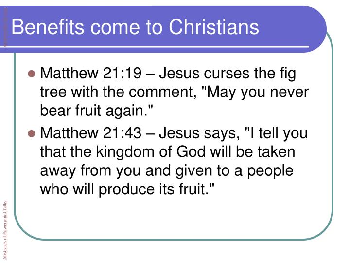 Benefits come to Christians