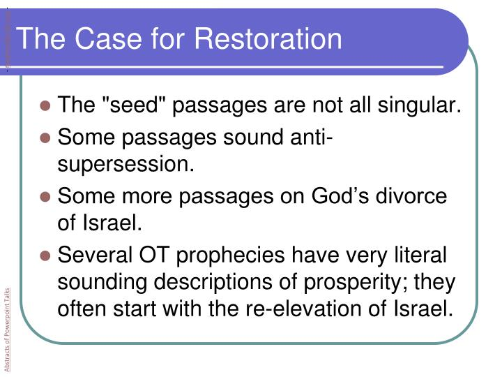 The Case for Restoration