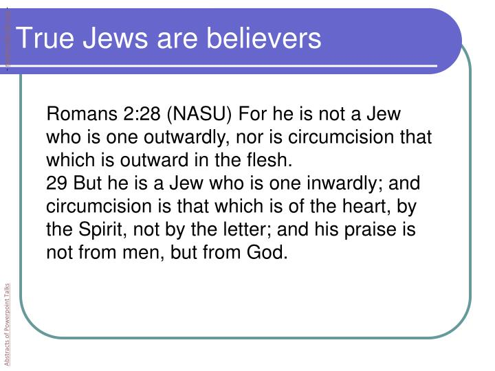 True Jews are believers