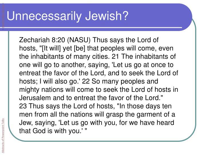 Unnecessarily Jewish?