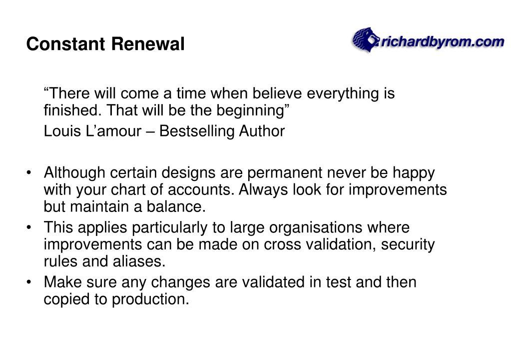 Constant Renewal