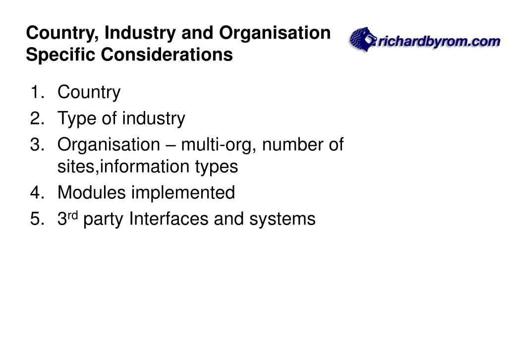 Country, Industry and Organisation Specific Considerations
