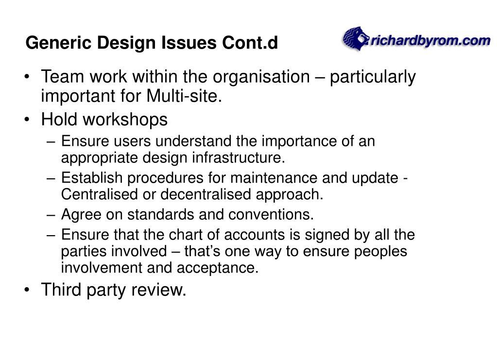 Generic Design Issues Cont.d