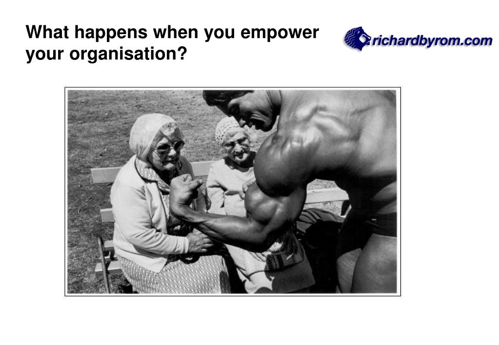 What happens when you empower your organisation?