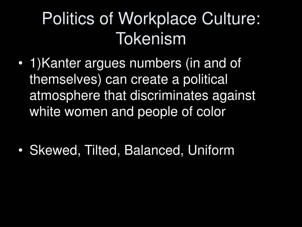 Politics of Workplace Culture: Tokenism