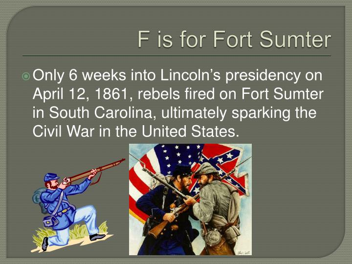 F is for Fort Sumter